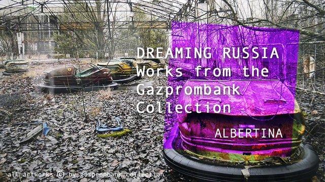 Albertina Dreaming Russia