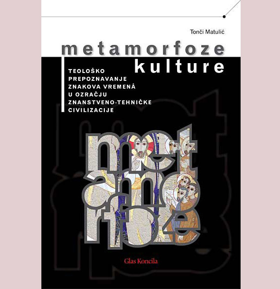 Tonči Matulić: Metamorfoze kulture