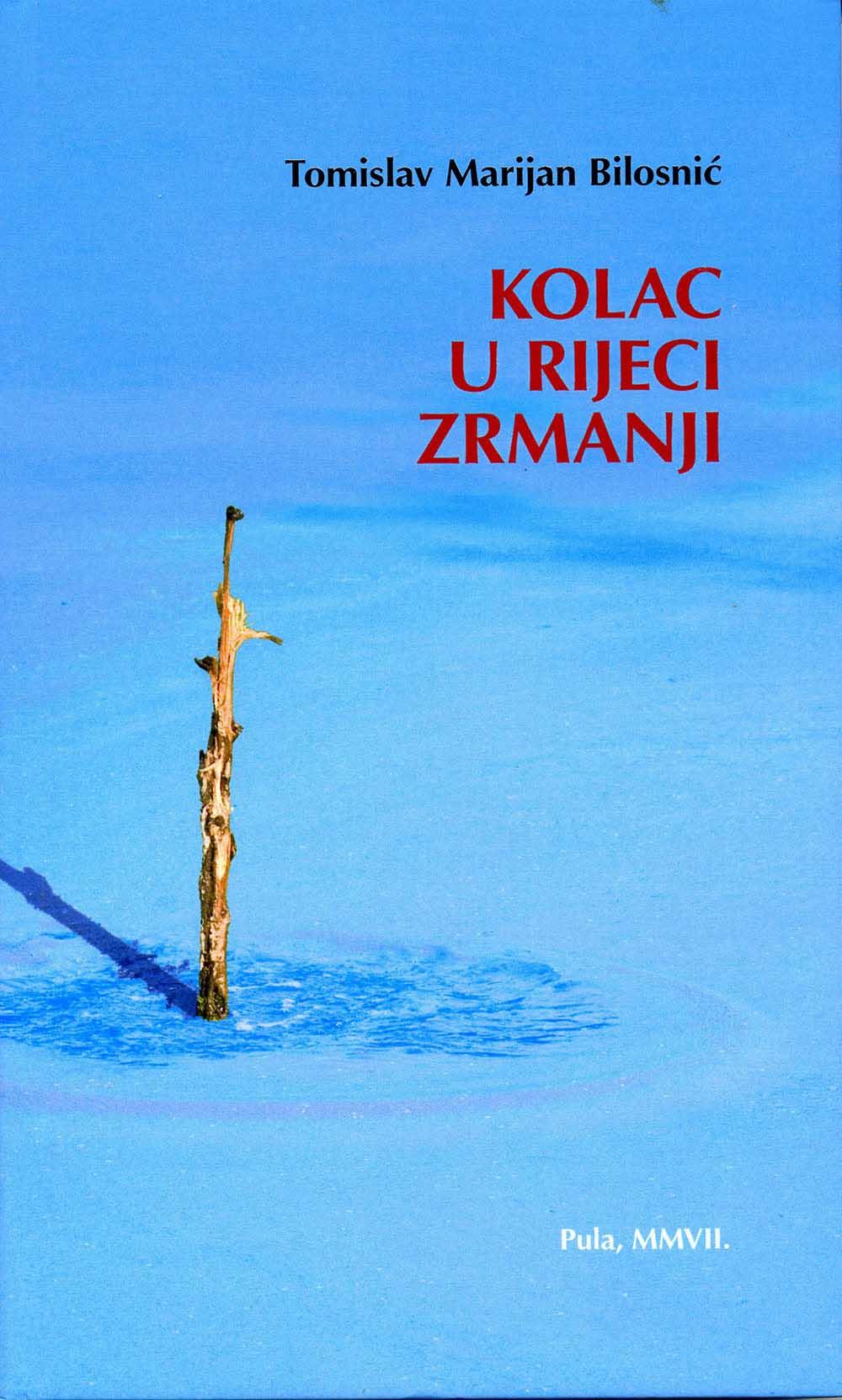 roman TM Bilosnića Kolac u rijeci Zrmanji