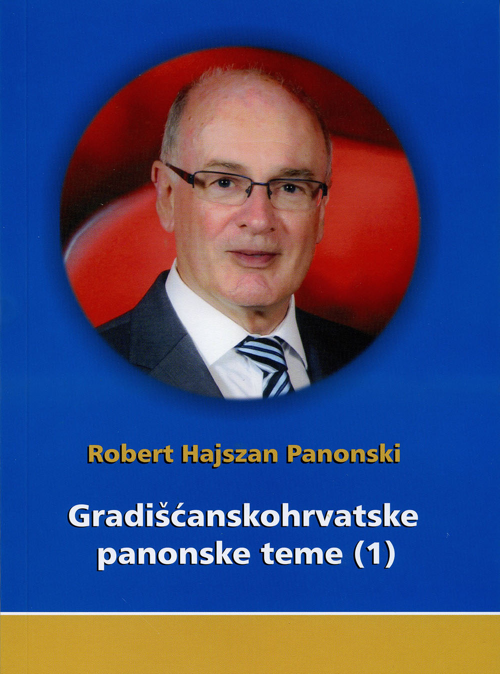 1 Naslovnica knjige Robert Hajszan Panonski Gradišćanskohrvatske panonske teme