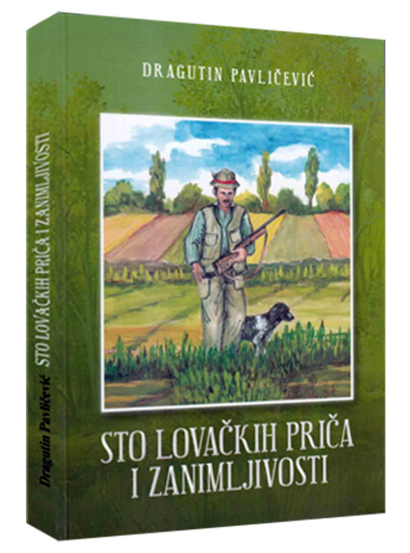 Knjiga lovačkih priča povjesničara Dragutina Pavličevića
