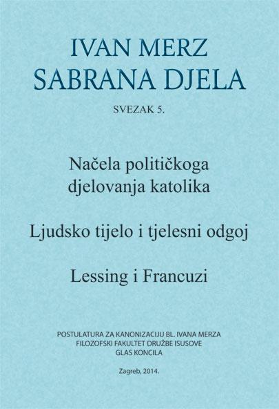 Ivan Merz: Sabrana djela – Svezak V.