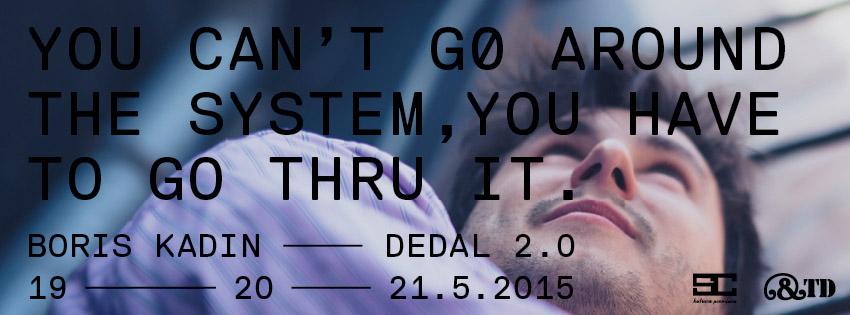"""Performans autora Borisa Kadina """" Dedal 2.0″ premijerno u Teatru &TD"""