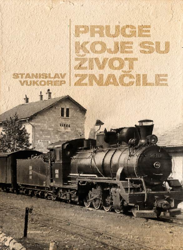 Predstavljanje knjige – Stanislav Vukorep: Pruge koje su život značile