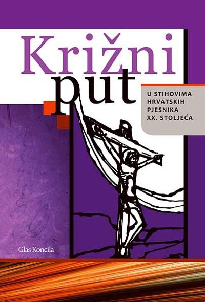Vladimir Lončarević (ur.): Križni put u stihovima hrvatskih pjesnika XX. stoljeća