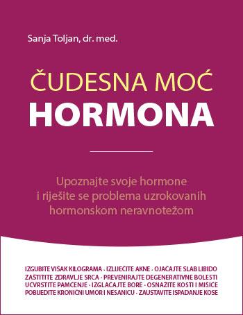 ČUDESNA MOĆ HORMONA Sanja Toljan
