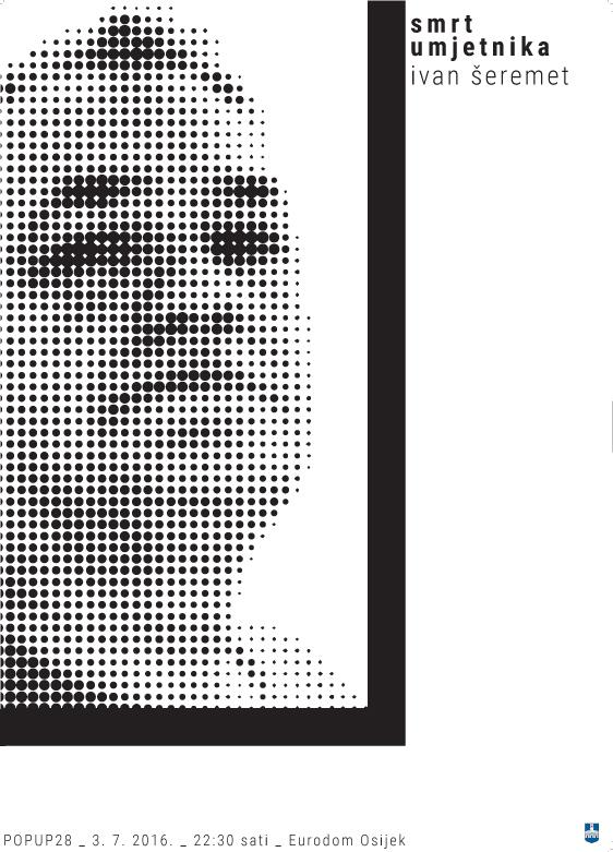 POPUP28 – Ivan Šeremet: Smrt umjetnika