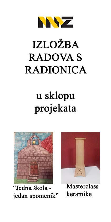 """Izložba radova nastalih na radionicama """"Jedna škola – jedan spomenik"""" i """"Masterclass keramike"""""""