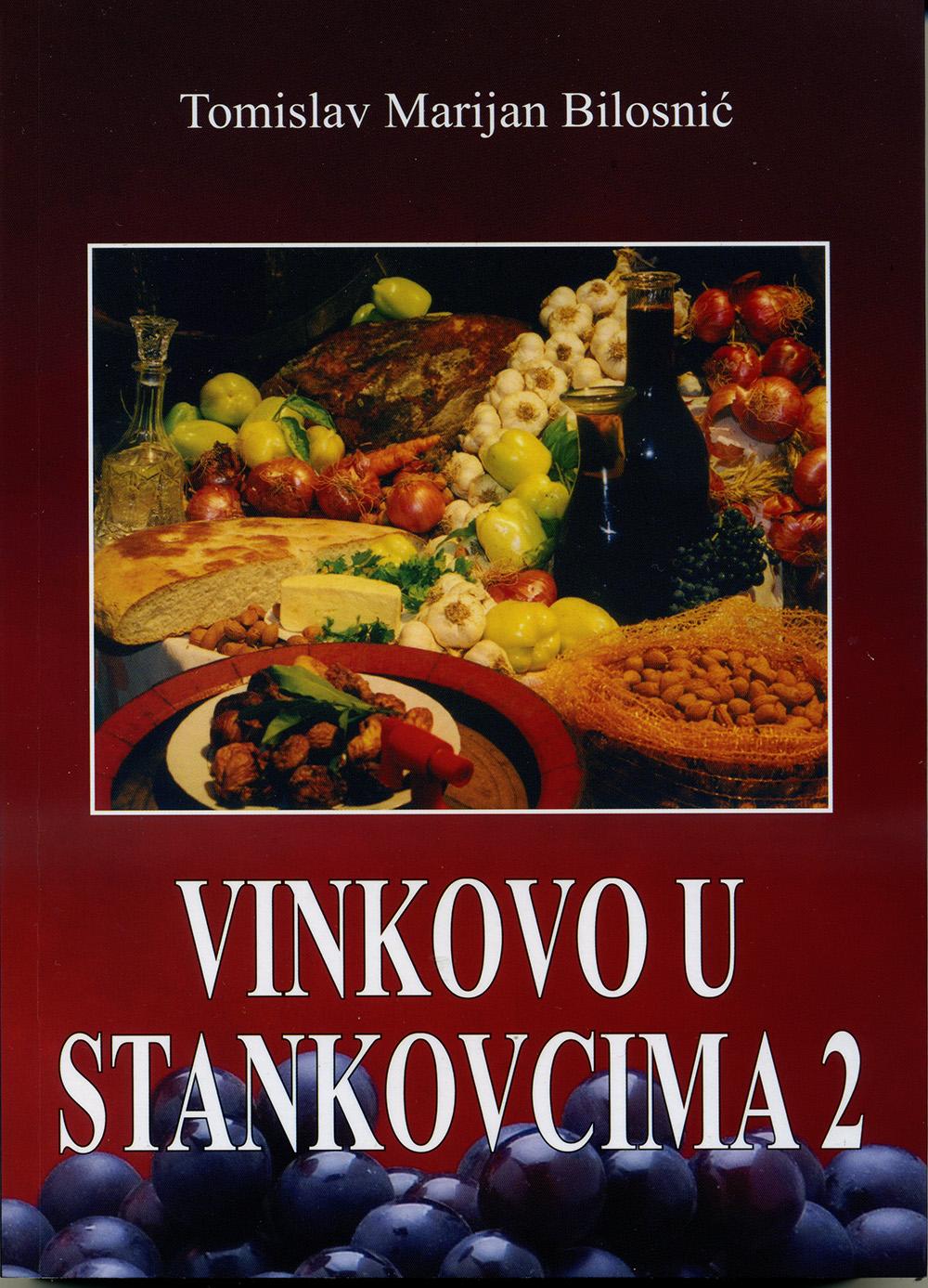 Pred 20. obljetnicu degustacija sjevernodalmatinskih vina u Stankovcima iz tiska izišla knjiga Tomislava Marijana Bilosnića