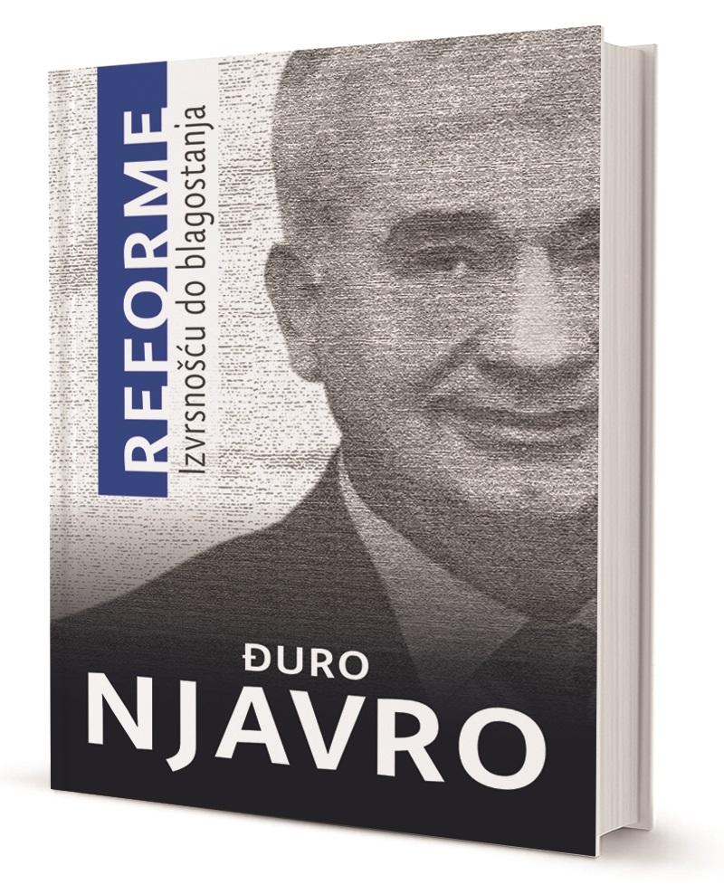 Đuro Njavro: REFORME Izvrsnošću do blagostanja