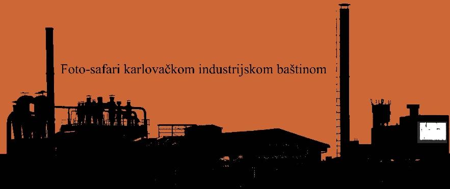 Foto-safari karlovačkim industrijskim krajolikom