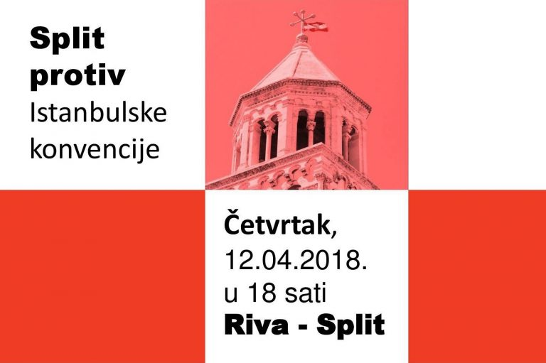 """Građanska inicijativa """"Istina o Istanbulskoj"""" poziva na prosvjed """"Split protiv Istanbulske konvencije"""""""