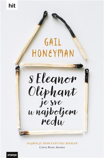 Gail Honeyman – S Eleanor Oliphant je sve u najboljem redu