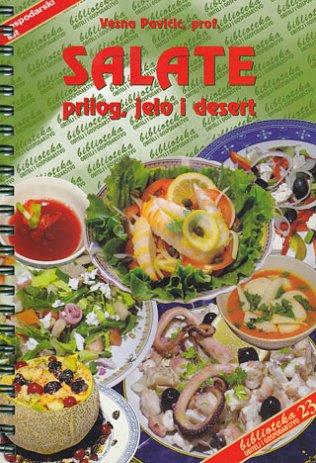 Salate – prilog, jelo i desert