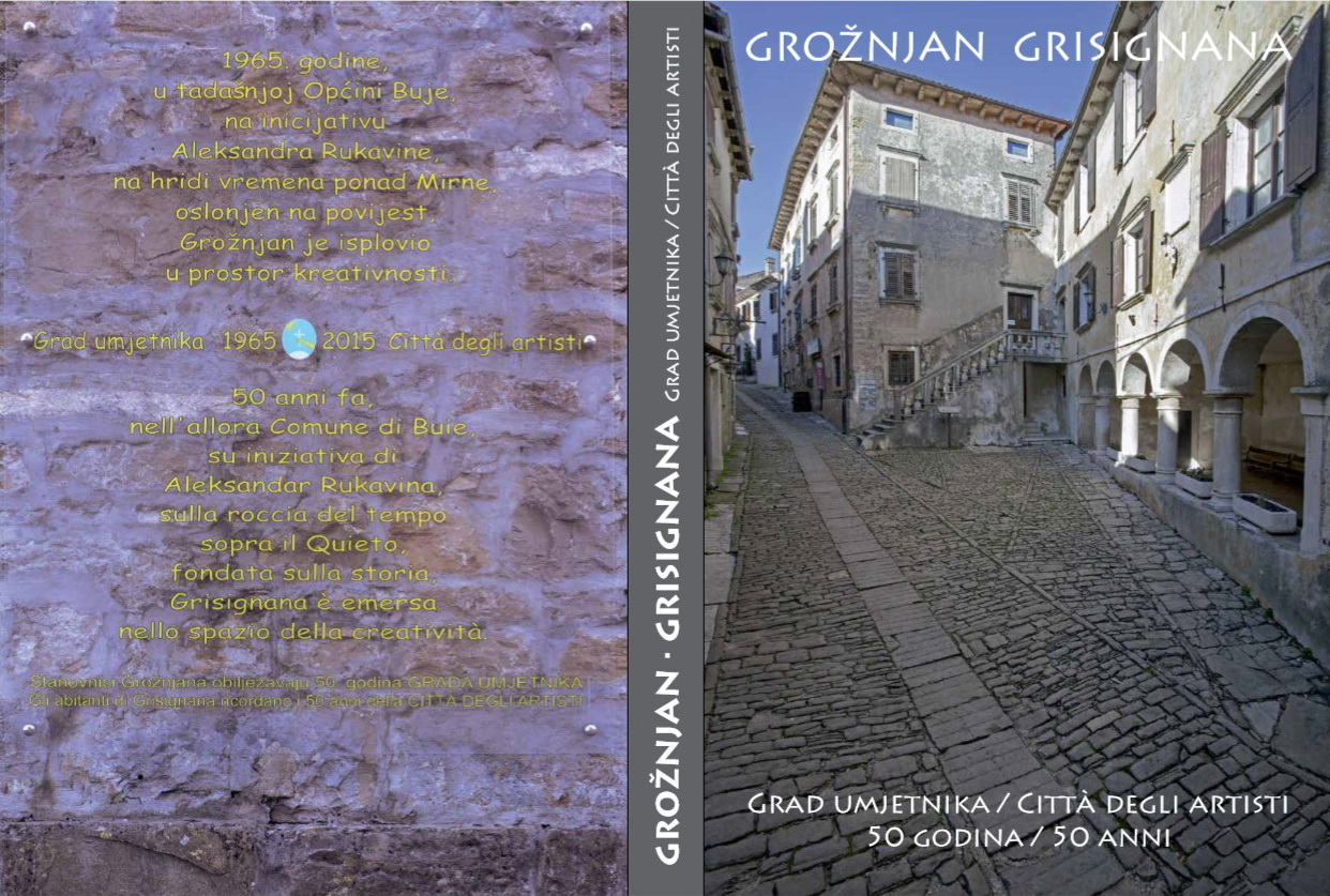 Monografija: GROŽNJAN • GRISIGNANA, Grad umjetnika / Città degli artisti, 50 godina