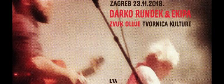 Darko Rundek & Ekipa donose u zagrebačku Tvornicu kulture 23. studenog koncert Zvuk oluje