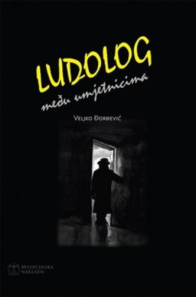 Veljko Đorđević – Ludolog među umjetnicima