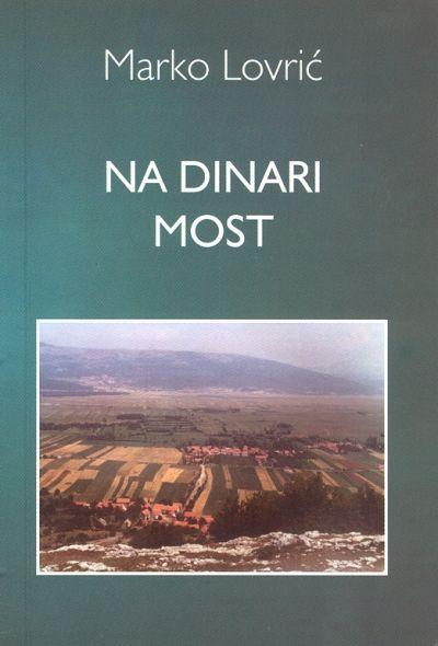 Marko Lovrić – Na Dinari most