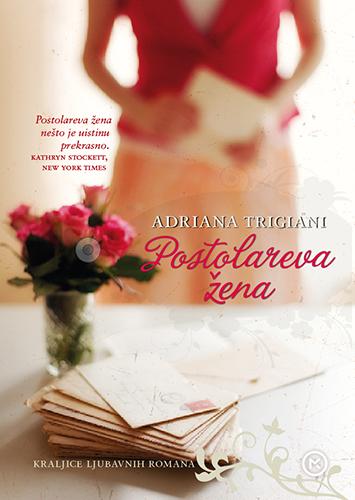 Adriana Trigiani – POSTOLAREVA ŽENA