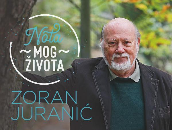 Zoran Juranić – Nota mog života