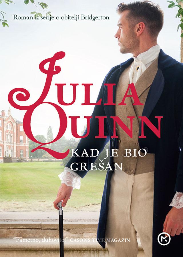 Julia Quinn – KAD JE BIO GREŠAN