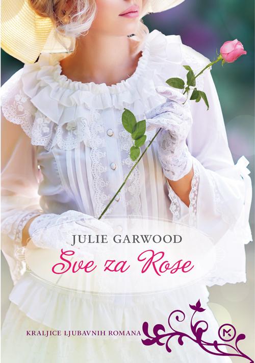 Julie Garwood – SVE ZA ROSE
