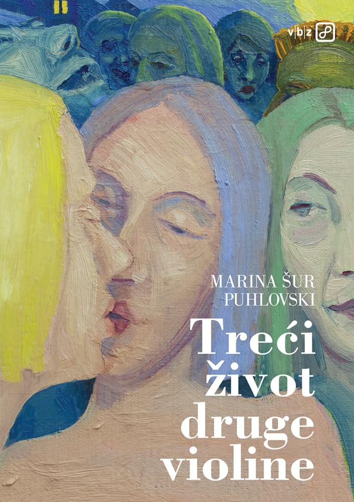 Marina Šur Puhlovski – Treći život druge violine