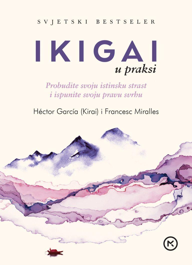 Ikigai – Novi nastavak japanskog recepta za sretan život