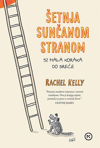 Rachel Kelly – ŠETNJA SUNČANOM STRANOM
