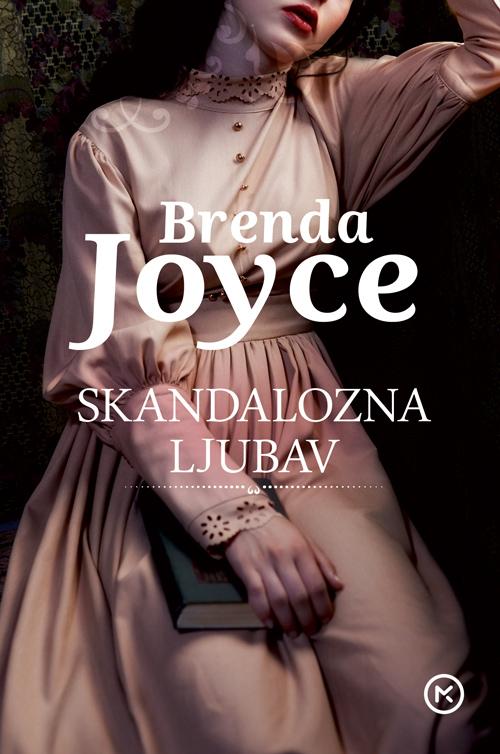 Brenda Joyce – SKANDALOZNA LJUBAV