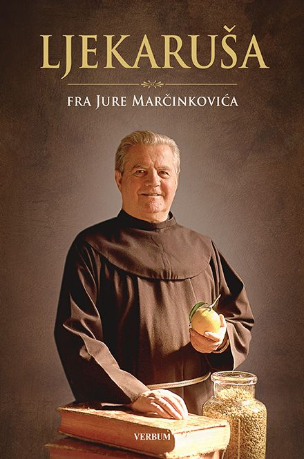 Ljekaruša fra Jure Marčinkovića