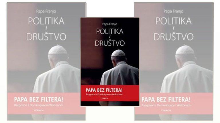 Osvrt na knjigu pape Franje ″Politika i društvo″