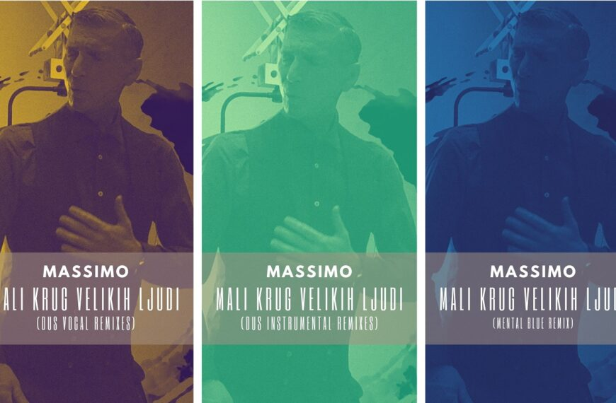 """Massimov hit godine """"Mali krug velikih ljudi"""" u remixima Dusa i Mental Bluea"""