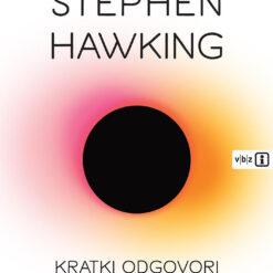Kratki odgovori na velika pitanja – knjiga Stephena Hawkinga