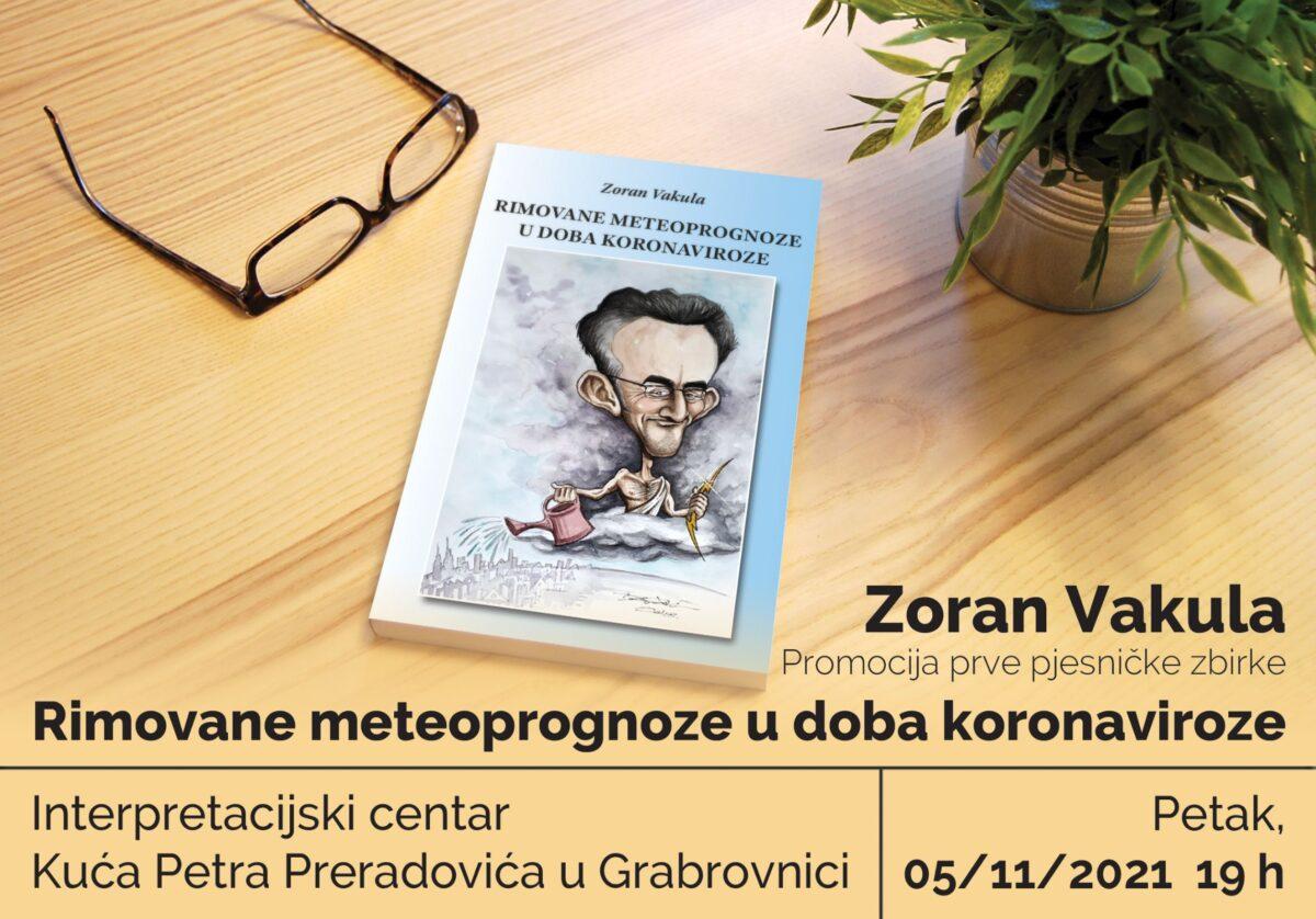 """Predstavljanje prve pjesničke zbirke """"Rimovane meteoprognoze u doba koronaviroze"""" Zorana Vakule"""