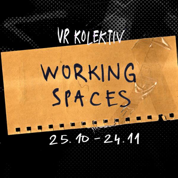 VR KOLEKTIV Working spaces